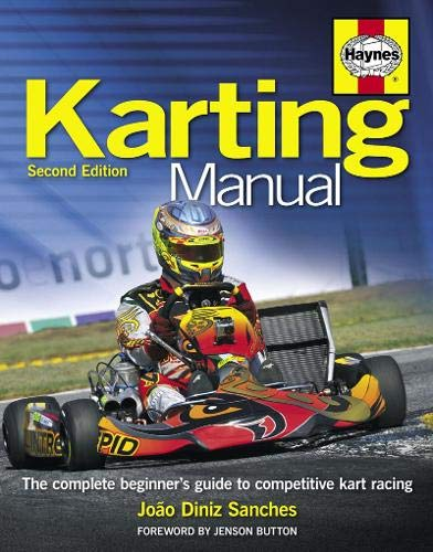 Diniz Sanches, J: Karting Manual 2nd Edition (Haynes Manual)