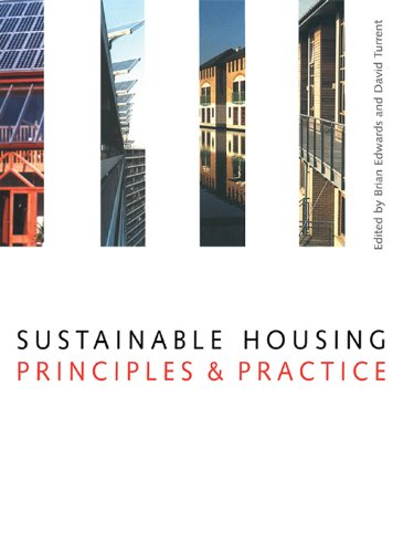 Sustainable Housing: Principles and Practice (English Edition)