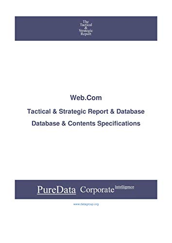 Web.Com: Tactical & Strategic Database Specifications - Nasdaq perspectives (Tactical & Strategic - United States Book 12495) (English Edition)