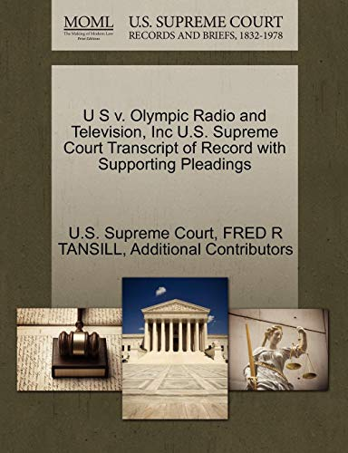 U S v. Olympic Radio and Television, Inc U.S. Supreme Court Transcript of Record with Supporting Pleadings