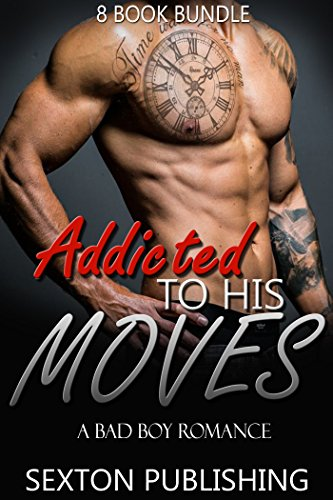 ROMANCE: Pregnancy Romance: Addicted To His Moves (Bad Boy Navy Seal Romance Collection (New Adult Alpha Male BBW Romance Short Stories) (English Edition)